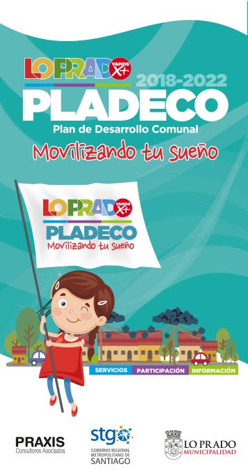 Diseño gráfico multimedia para PLADECO Lo Prado 2018-2022